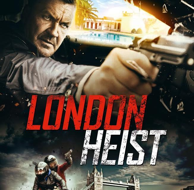 London Heist is a Very Watchable Gripping, Slick Thriller.