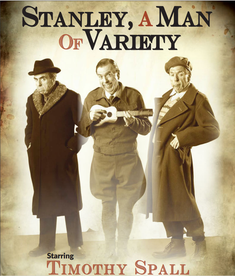 Stanley A Variety - Timothy Spall