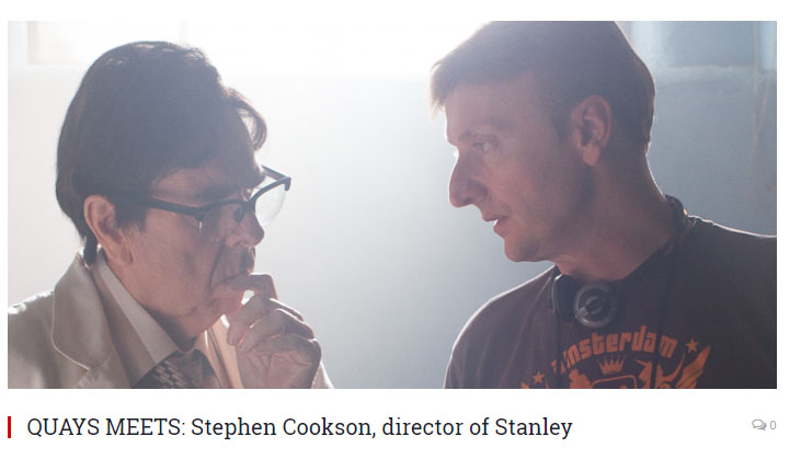 Quays  Interviews Stephen Cookson, director of Stanley A Man Of Variety.