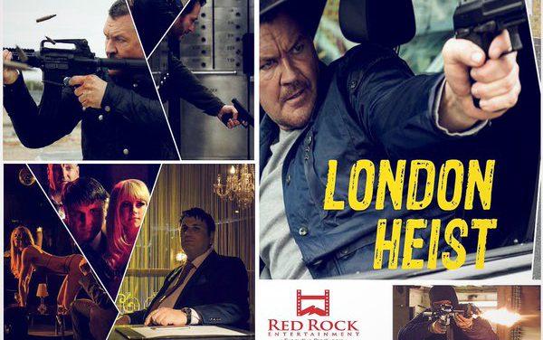 London Heist Open Film Gala.