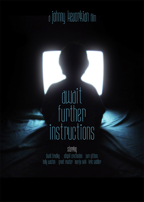 AWAIT FURTHER INSTRUCTIONS Film Project