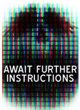 Await Further Instructions at Fright Festival