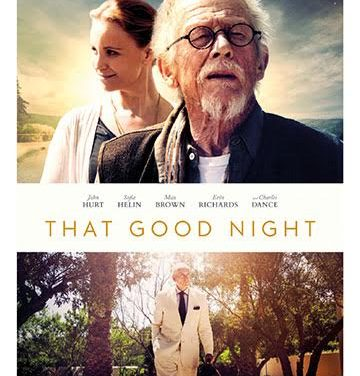 The first official trailer of That Good Night.