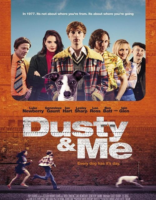 Cute UK Trailer for Indie Comedy 'Dusty & Me' with a Greyhound Dog.