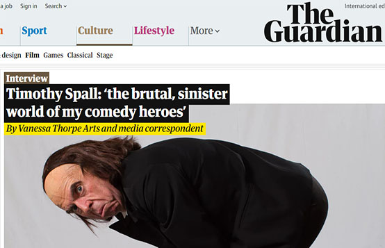 Timothy Spall: Interview in the Guardian 'the brutal, sinister world of my comedy heroes.