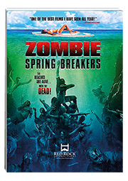 Zombie Spring Breakers : Film Project