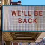 We will be back!